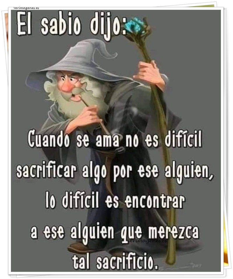 El sabio dijo:
