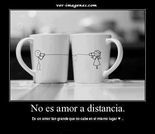 No es amor a distancia ....