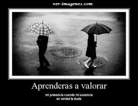 Imagen Aprenderas a valorar ....
