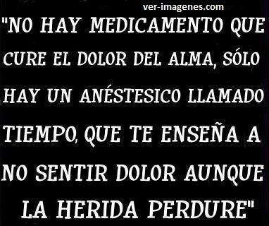 No hay medicamento que cure .....