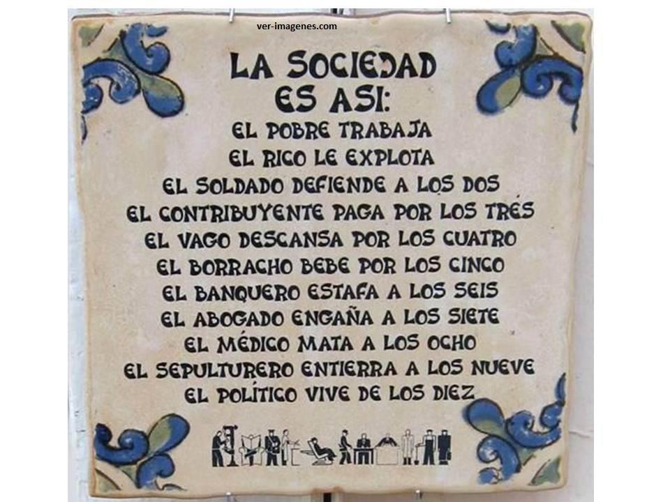 La sociedad es asi: