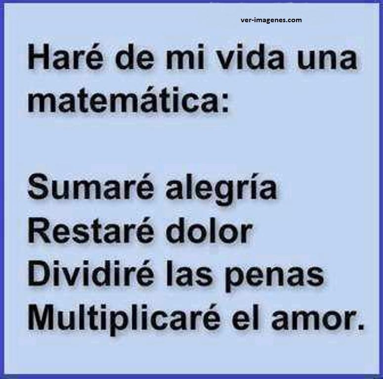 Haré de mi vida una matemática: