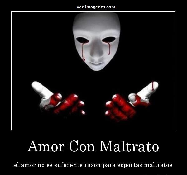 Amor Con Maltrato