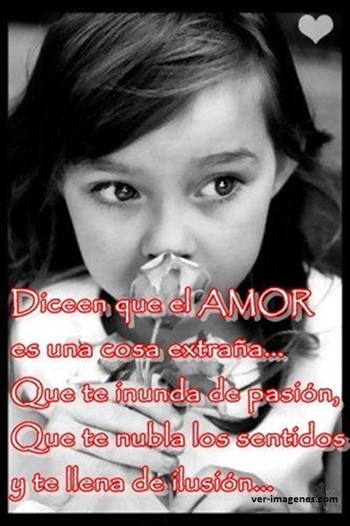 Imagen Dicen Que El Amor Es Una Cosa Extraña....