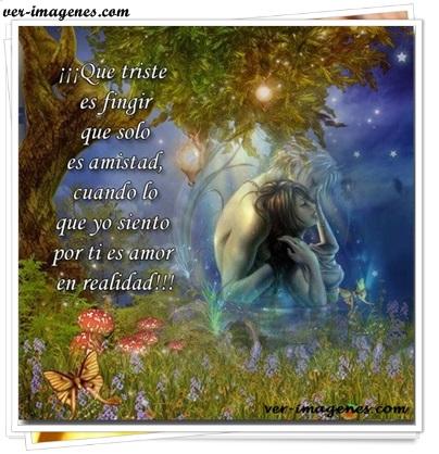 ¡¡¡ que triste es fingir que solo es amistad ....!!!