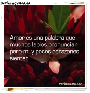 Amor es una palabra que muchos labios pronuncian