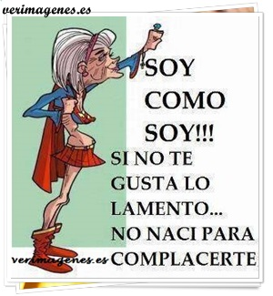 ¡¡ Soy como soy !!