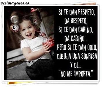 Si te dan respeto, da respeto