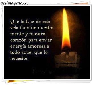 Que la luz de esta vela ilumine nuestra mente