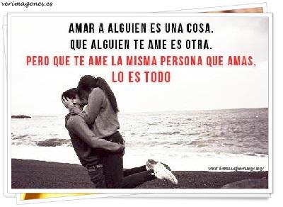 Amar a alguien es una cosa
