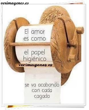El amor es como el papel higiénico