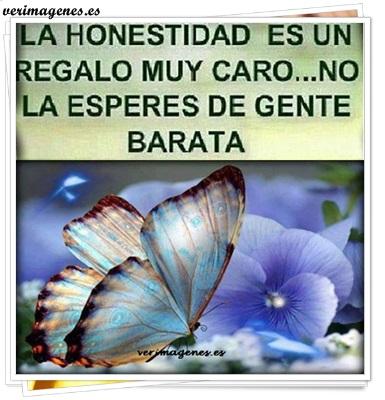 La honestidad es un regalo muy caro