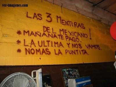 Las tres mentiras del mexicano