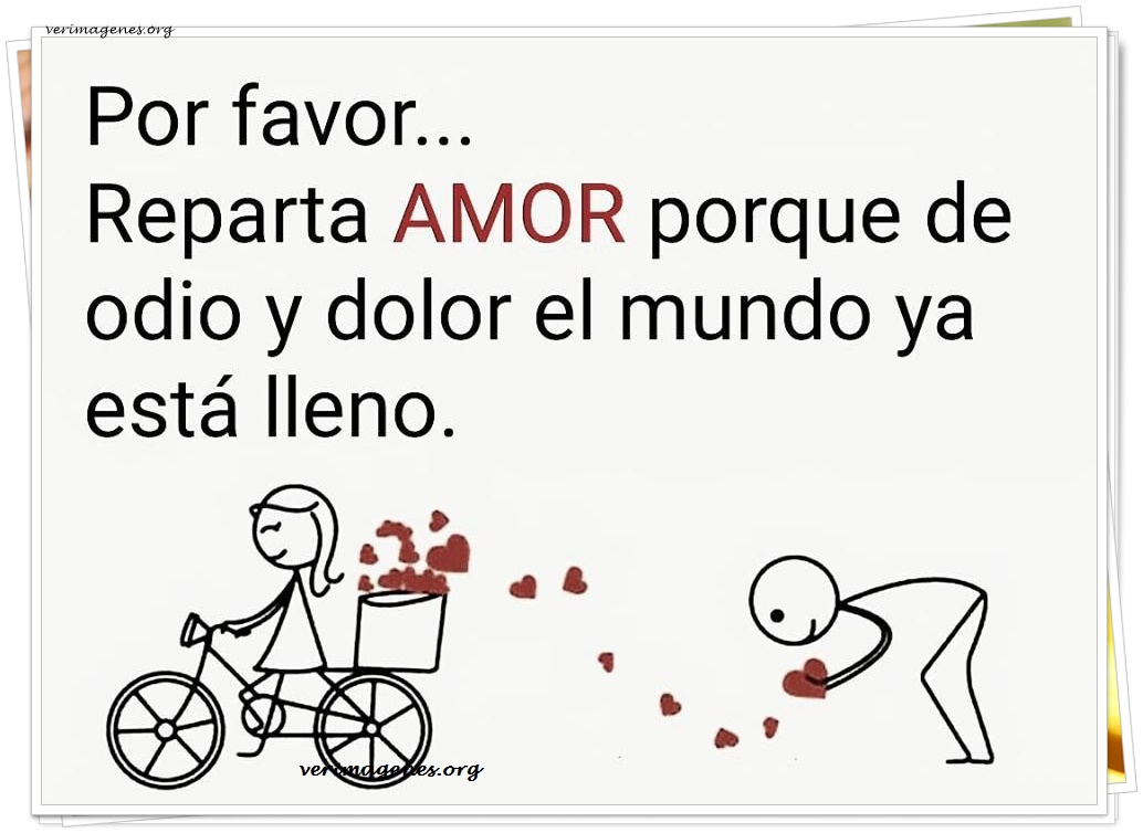 Por favor, reparta amor