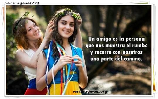 Un amigo es la persona que nos muestra el rumbo