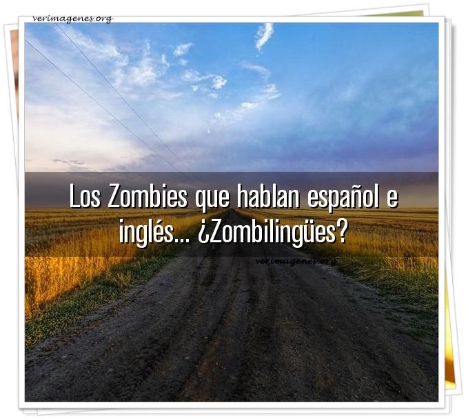 Los zombies que hablan español e inglés