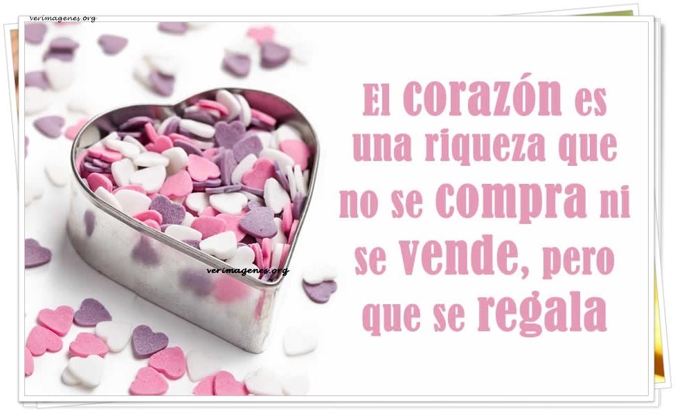 El corazón es una riqueza que no se compra