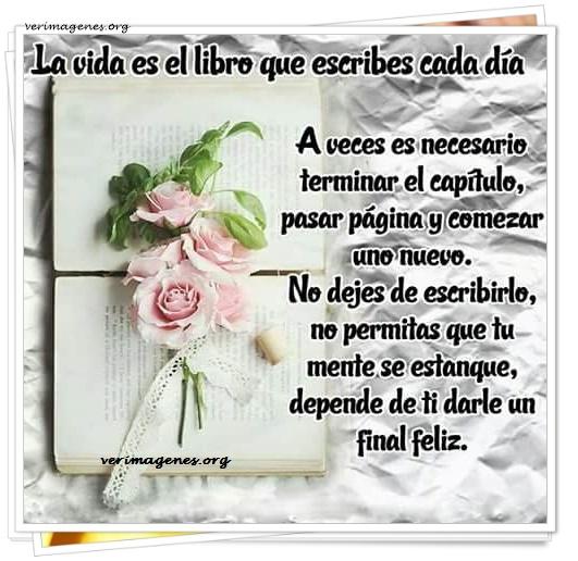 La vida es el libro que escribes cada día