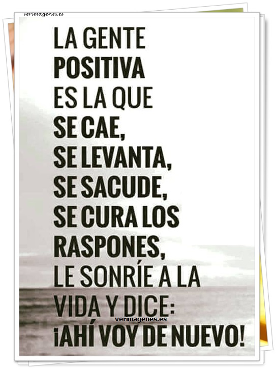 La gente positiva